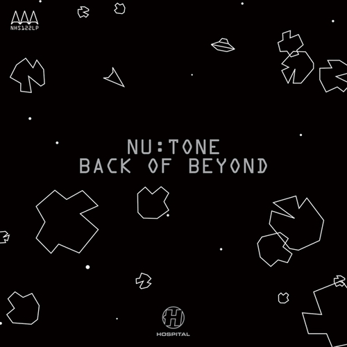 Nu:Tone ‎– Back Of Beyond [Hospital Records][NHS122](2007)