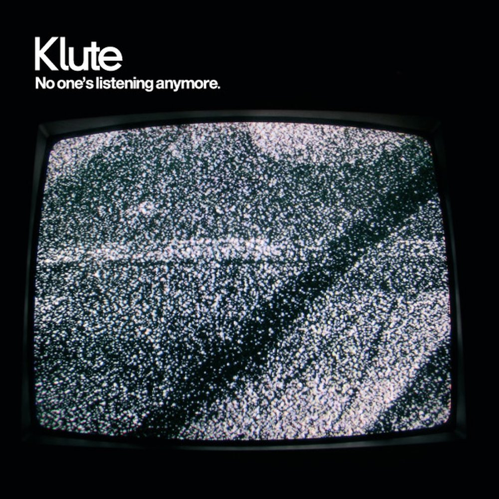 Klute — No One's Listening Anymore [Commercial Suicide][SUICIDECD004](2004)