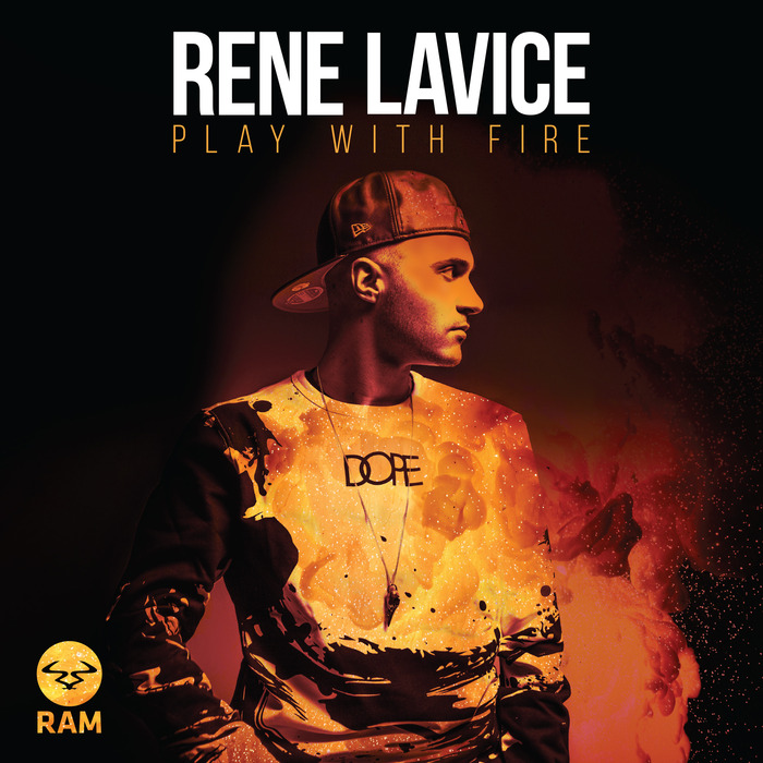Rene LaVice — Play With Fire [RAM Records][RAMMLP24](2015)