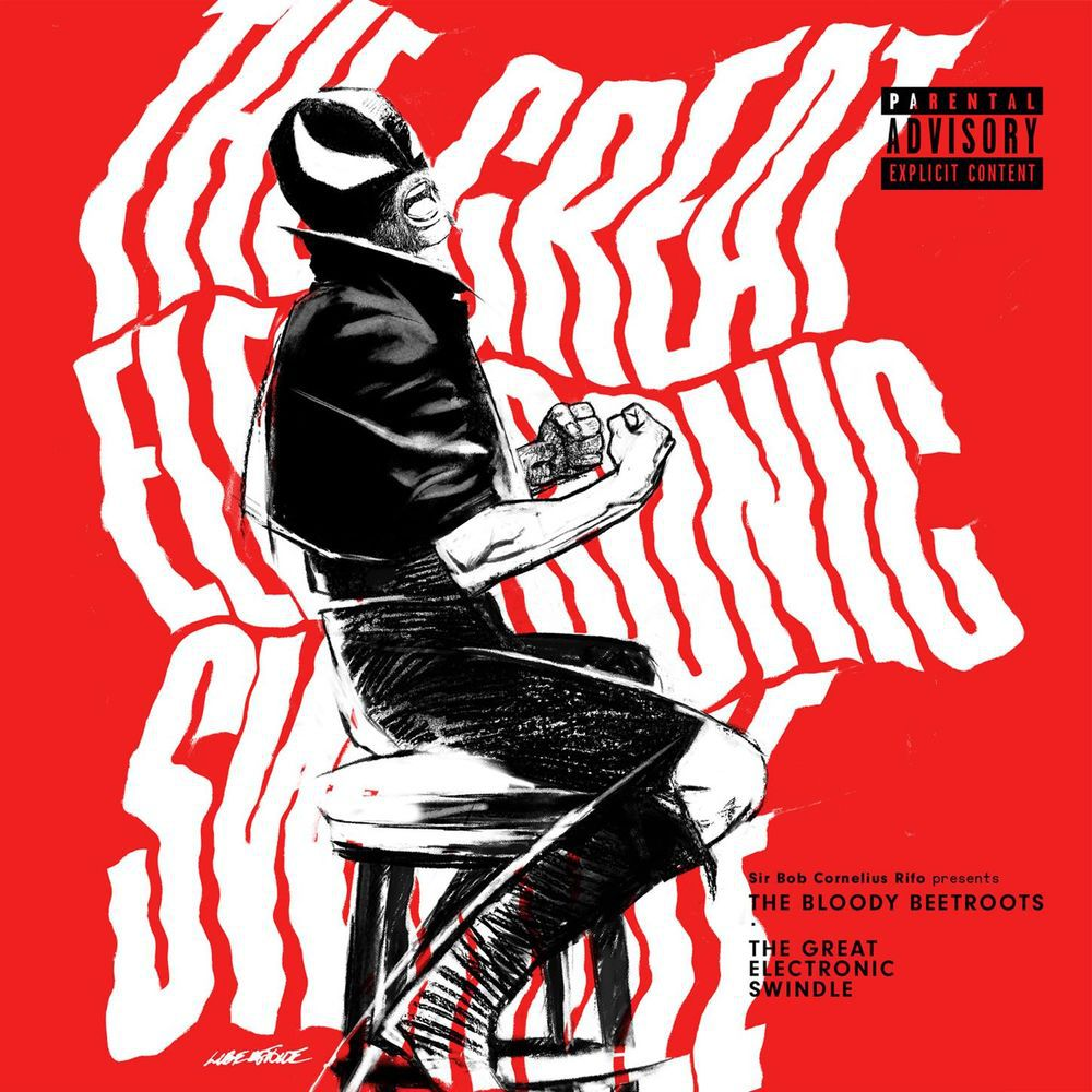 The Bloody Beetroots ‎– The Great Electronic Swindle [Last Gang Records][n/a](2017)
