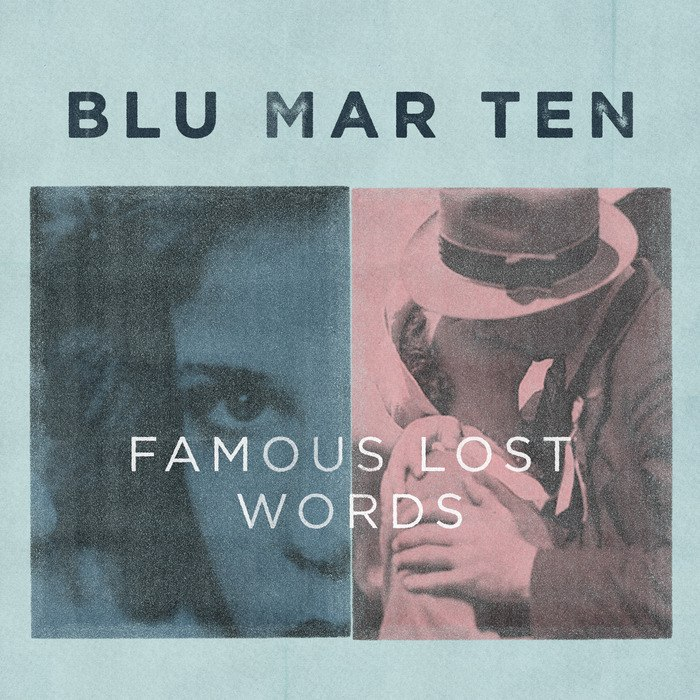 Blu Mar Ten — Famous Lost Words [Blu Mar Ten][BMTCD004](2013)