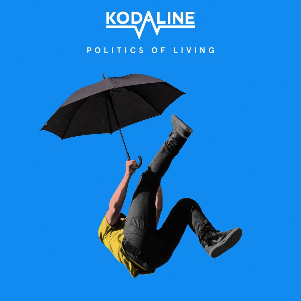 Kodaline — Politics of Living [RCA, Sony Music][88985458072](2018)