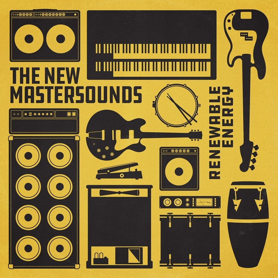 The New Mastersounds — Renewable Energy [One Note Records][ONRLP022](2018)
