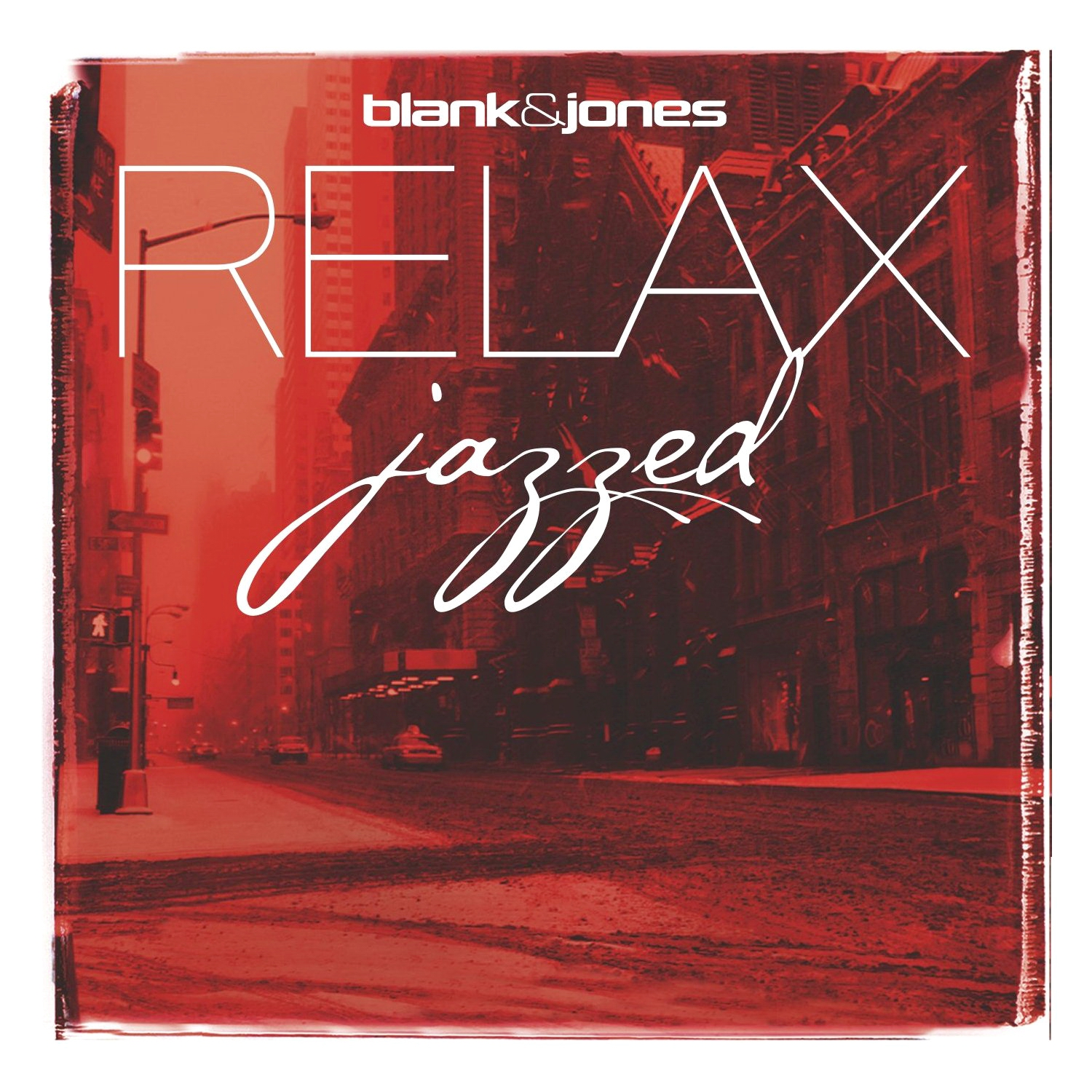 Blank & Jones — Relax Jazzed [Soundcolours][SC0132](2012)