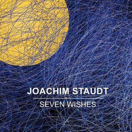 Joachim Staudt — Seven Wishes [Moveo Records][n/a](2018)