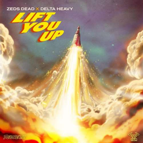 Delta Heavy - Lift You Up (feat. Zeds Dead)(2019)